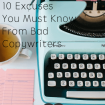 10 Excuses You Must Know From Bad Copywriters