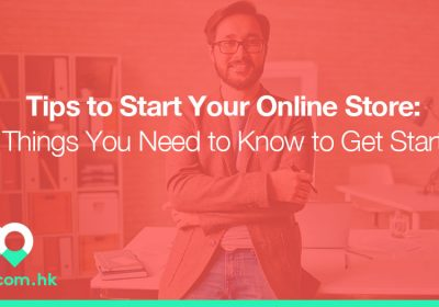 Tips to Start Your Online Store: 4 Things You Need to Know to Get Started