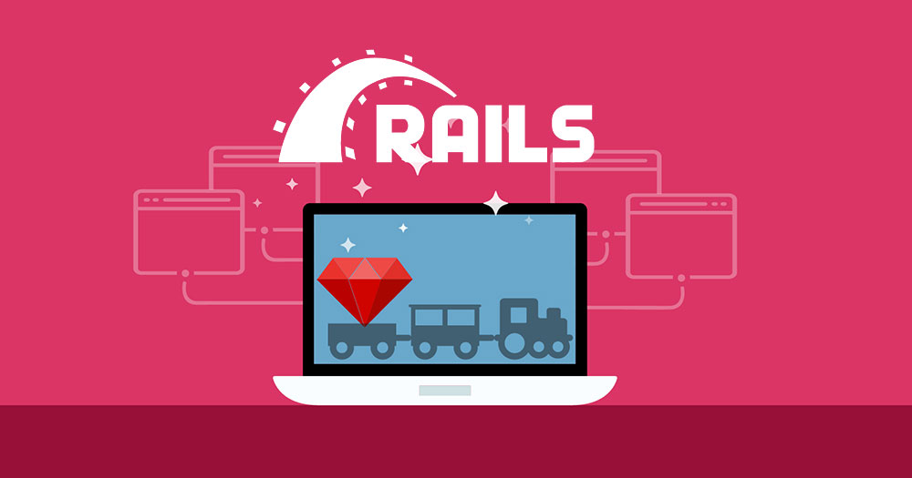6 Reasons why to use Ruby On Rails for your STARTUP